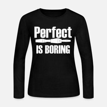 Cool Text Perfect is boring - Cool text funny text - Women's Jersey Longsleeve Shirt