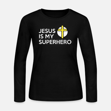Superhero Jesus is my Superhero Shirt - Christian Gift - Women's Long Sleeve Jersey T-Shirt