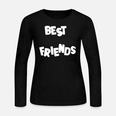 Best-friends Best Friends Best Friends Forever - Women's Long Sleeve Jersey T-Shirt