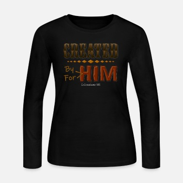 Created By Him - Women's Jersey Longsleeve Shirt