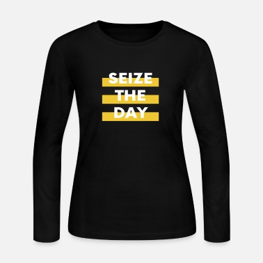 Seize the day - Women's Jersey Longsleeve Shirt