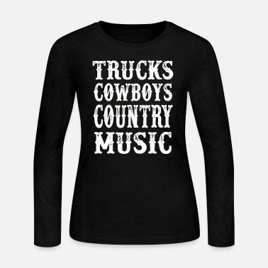 Cowboy Country - trucks cowboys country music - - Women's Long Sleeve Jersey T-Shirt