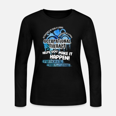 Occupation Occupational Therapy Shirt - Women's Jersey Longsleeve Shirt