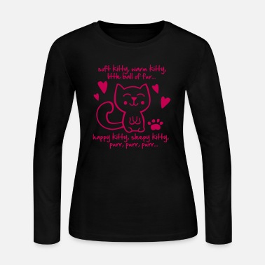soft kitty, warm kitty, little ball of fur... - Women's Jersey Longsleeve Shirt