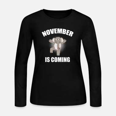 Wave November is Coming Funny Election T-Shirt - Women's Long Sleeve Jersey T-Shirt