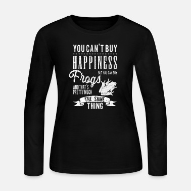 Frog Buy Happiness Frog Frogs Toad Gift Idea - Women's Jersey Longsleeve Shirt