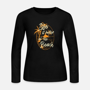 Feel Life is better at the Beach | Tshirt & Gift - Women's Long Sleeve Jersey T-Shirt