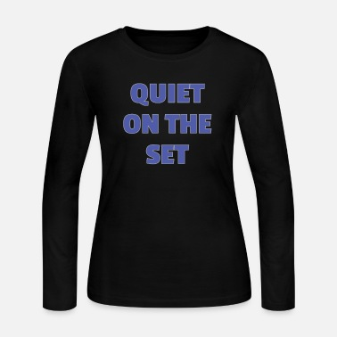 Operations Director Funny Quiet on the Set Film Crew Gift Idea - Women's Jersey Longsleeve Shirt