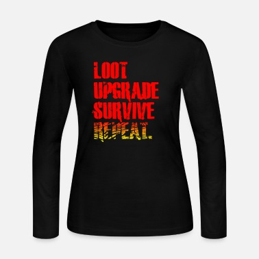 Loot Upgrade Survive Repeat. - Women's Jersey Longsleeve Shirt