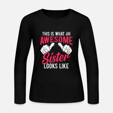Little Sister awesome Big sister - Women's Jersey Longsleeve Shirt