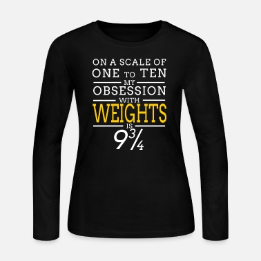 Weights Weight - weights - Women's Jersey Longsleeve Shirt