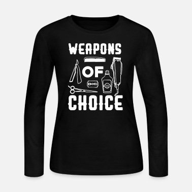 Stylist Hairdresser - weapons of choice barber hairdress - Women's Long Sleeve Jersey T-Shirt