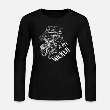 Wicca A Bit Wicked Shirt Octopus Sinking Ship Shirt. - Women's Jersey Longsleeve Shirt