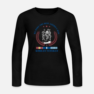 Korean Korean Veteran,We Were The Best America HAD - Women's Long Sleeve Jersey T-Shirt