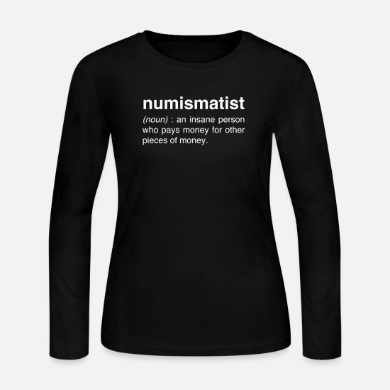 Coin Long-Sleeve Shirts - Funny Numismatist | Coin Collecting - Women's Jersey Longsleeve Shirt black
