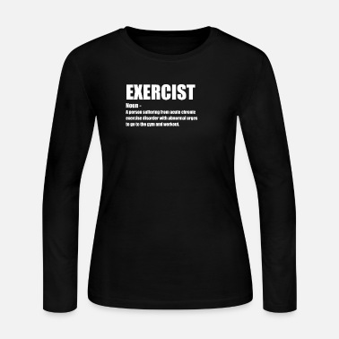 Funny Gym Gym Funny Design - Exercist Noun - Women's Jersey Longsleeve Shirt