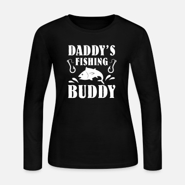 Buddy Daddy s Fishing Buddy - Women's Jersey Longsleeve Shirt
