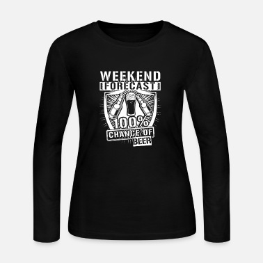 Beer Weekend forecast 100% chance of beer - Women's Jersey Longsleeve Shirt