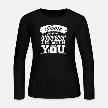 I Love You E Card I love you - Home is wherever I'm with you - Women's Jersey Longsleeve Shirt