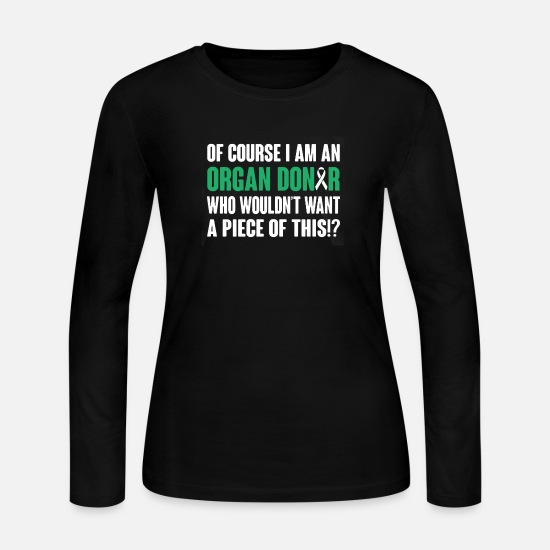 Organ Long-Sleeve Shirts - Organ Donor Shirt - Women's Jersey Longsleeve Shirt black