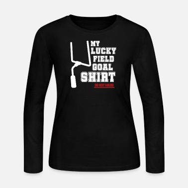 Kicker Lucky Field Goal Funny Football Fan Kicker - Women's Long Sleeve Jersey T-Shirt