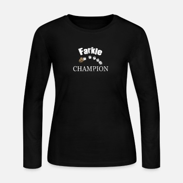 Game Farkle Champion T-Shirt, Funny Dice Game Fun - Women's Jersey Longsleeve Shirt