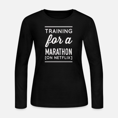 Netflix Training For A Marathon on Netflix - Women's Long Sleeve Jersey T-Shirt