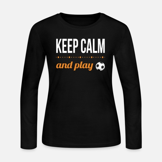 Play Long-Sleeve Shirts - Keep Calm and play soccer - Women's Jersey Longsleeve Shirt black