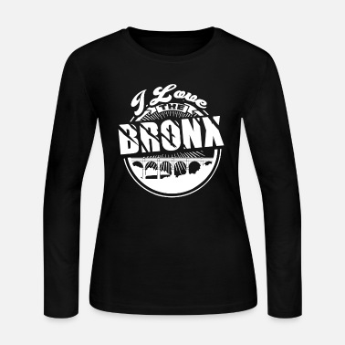 Bronx I Love The Bronx Shirt - Women's Jersey Longsleeve Shirt
