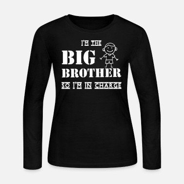 Brother I'm The Big Brother T Shirt, Funny Brother T Shirt - Women's Jersey Longsleeve Shirt