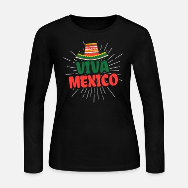 Mexican Independence Viva Mexico Mexican Independence Day - Women's Jersey Longsleeve Shirt