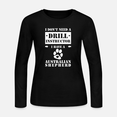 Australian Shepherd Training Drill Instructor - Women's Jersey Longsleeve Shirt