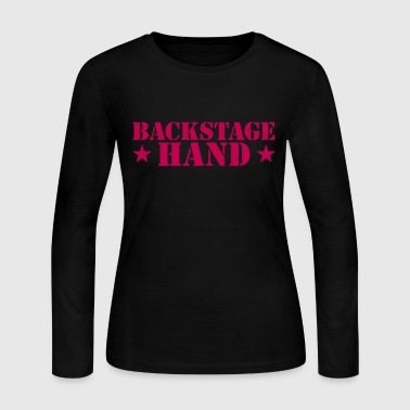 backstage hand THEATRE theatrical funny  - Women's Long Sleeve Jersey T-Shirt