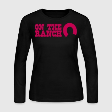 on the ranch - Women's Long Sleeve Jersey T-Shirt