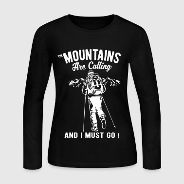 The Mountains Are Calling And I Must Go ! - Women's Long Sleeve Jersey T-Shirt