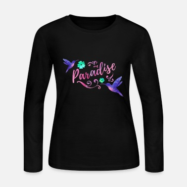 Paradise Paradise - Women's Long Sleeve Jersey T-Shirt