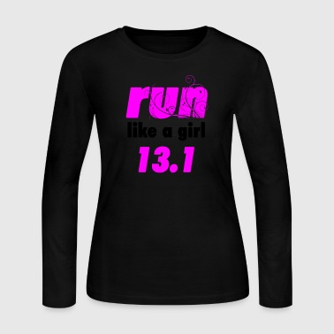 run like a girl 13.1 - Women's Long Sleeve Jersey T-Shirt