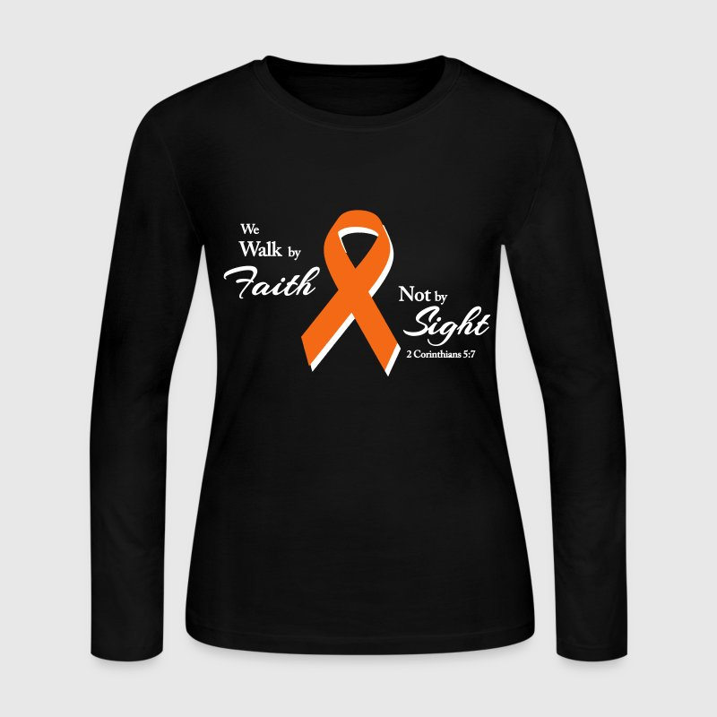 Walk By Faith Multiple Sclerosis  - Women's Long Sleeve Jersey T-Shirt
