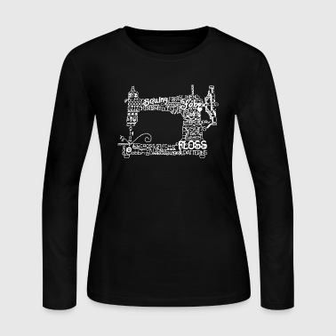 Sewing Sewing Machine Shirt - Women's Long Sleeve Jersey T-Shirt