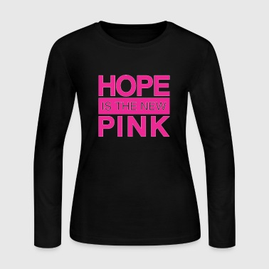 hope is the new pink - Women's Long Sleeve Jersey T-Shirt