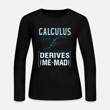 Calculus Calculus Shirt - Women's Long Sleeve Jersey T-Shirt