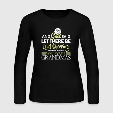 He Made Volleyball Grandmas T Shirt Gift - Women's Long Sleeve Jersey T-Shirt