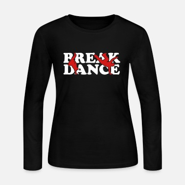 Break Dancing Break Dance - Women's Long Sleeve Jersey T-Shirt