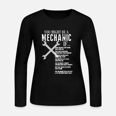 Mechanics Mechanic Shirt - Women's Long Sleeve Jersey T-Shirt