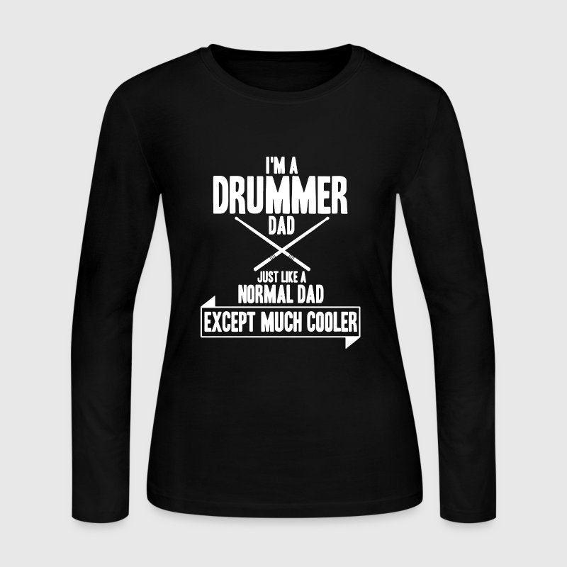Drummer Dad Shirt - Women's Long Sleeve Jersey T-Shirt