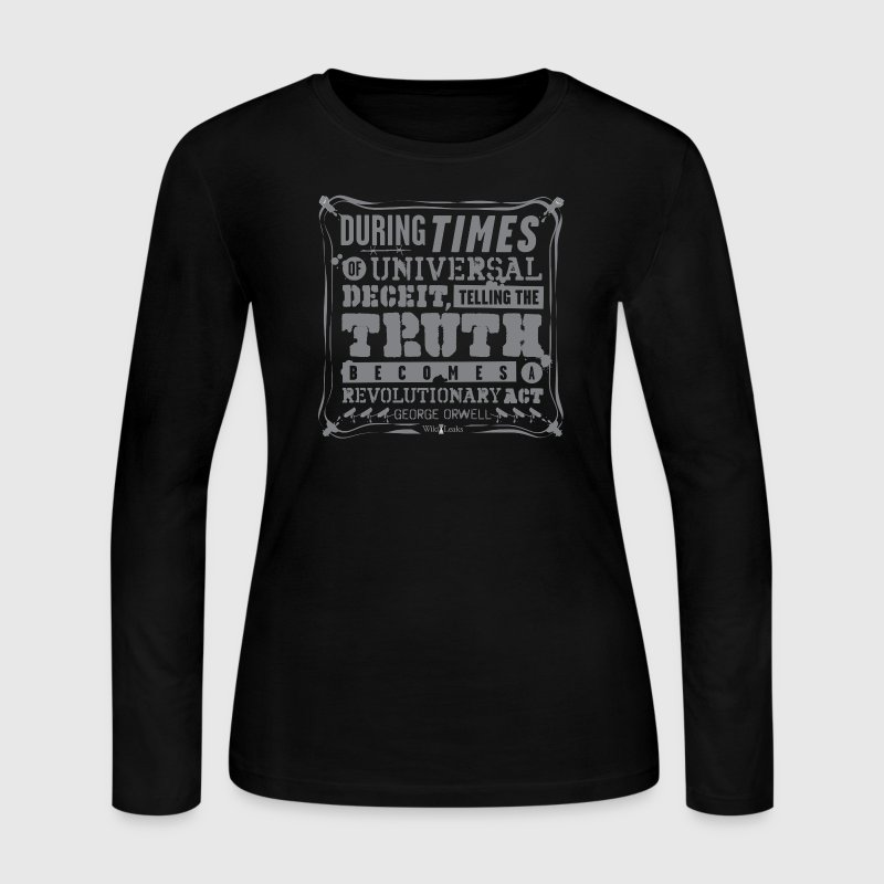 Orwell - Truth becomes a revolutionary act - Women's Long Sleeve Jersey T-Shirt