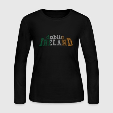 Dublin Ireland Flag Irish Flag - Women's Long Sleeve Jersey T-Shirt
