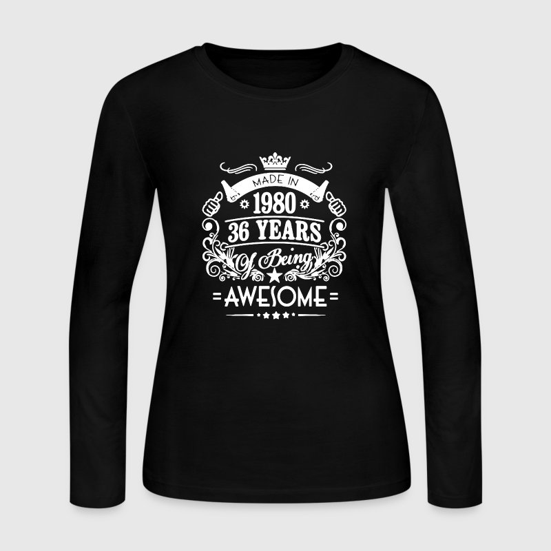 Made In 1980 Shirt - Women's Long Sleeve Jersey T-Shirt