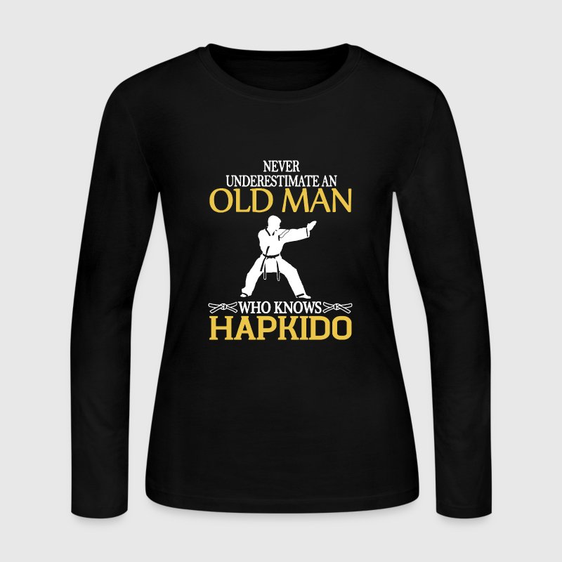 Old Man Hapkido Shirt - Women's Long Sleeve Jersey T-Shirt