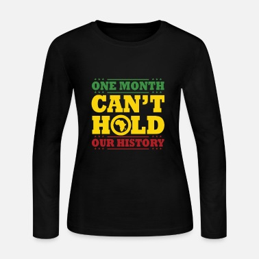 Black People ONE MONTH CANT HOLD US - Women's Long Sleeve Jersey T-Shirt